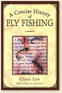 A concise history of fly fishing fly angler 39 s online for History of fly fishing